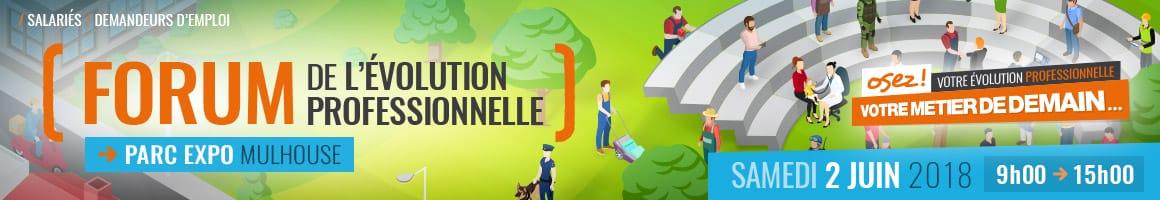 Forum de l'évolution professionnelle Samedi 2 juin 2018 au Parc Expo de Mulhouse